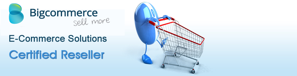 BigCommerce Ecommerce certified reseller